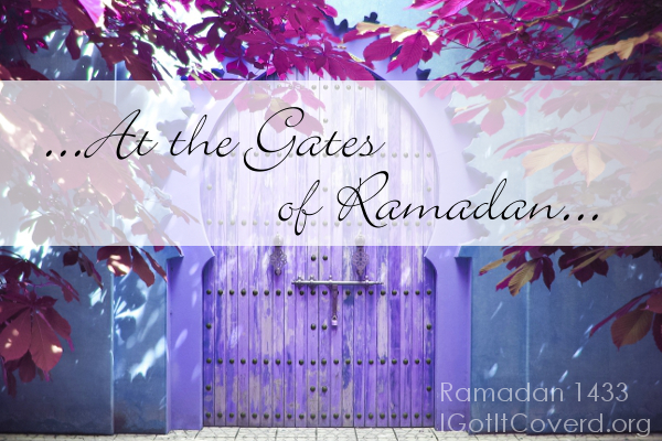 At the Gates of Ramadan