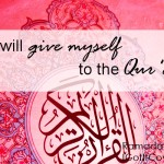 1: Myself to the Qur'an